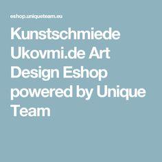 Kunstschmiede Ukovmi.de Art Design Eshop powered by Unique Team