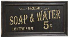 baths, soaps, decor, idea, vintage, water sign, fresh soap, hand towel, bathroom sign