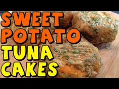 Sweet Potato Tuna Cakes. At first this sounded terrible, but I really want to try these!