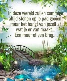 Courage Quotes, Faith Quotes, Wisdom Quotes, Life Quotes, Positive Inspiration, Life Inspiration, Citations Yoga, Inspirational Articles, Dutch Quotes