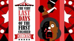 * Black Circus Actors Fight to Perform in Jim Crow America, $25.50 - Save 50%