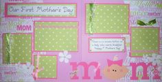 OUR FiRsT MOTHER'S DAY baby girl 12x12 Premade Scrapbook Pages. via Etsy.