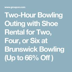 d570f33e89f3 Two-Hour Bowling Outing with Shoe Rental for Two