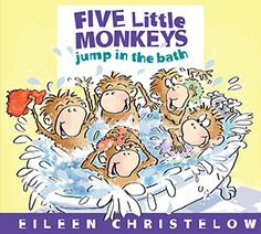 Five Little Monkeys Jump in the Bath (A Five Little Monkeys Story) by Eileen Christelow 0547875274 9780547875279 Monkey Jump, Monkey Art, Five Little Monkeys, Houghton Mifflin Harcourt, Author Studies, Library Books, Kid Books, Historical Society, Free Reading
