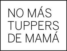 No más tuppers de mamá (nomastuppersdemama.com)