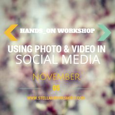 [WORKSHOP ALERT] Back by popular demand - Join us November 5th from 2-4pm for our Using Photo & Video in Social Media workshop where you will learn helpful tools such as Instagram and Hyperlapse, tips and tricks to creating quality videos and photos and more! Register here>http://stellarbluetechnologies.com/event/using-photo-and-video-in-social-media/?pk_campaign=115PVSM30PI&pk_kwd=