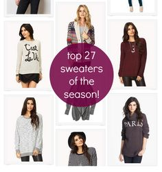27 Top Sweaters of the Season, starting at less than $20! These are the perfect picks for great Fall / Winter style!