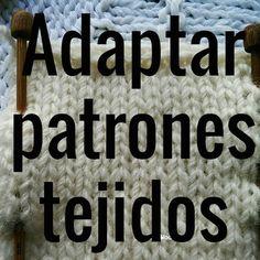 Hay dos formas para adaptar patrones tejidos, es decir, para que un patrón que vemos en un blog revista, quede ajustado a nuestras medidas. Todo depende de c...