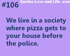 Funny Life Quotes to Live By Beer Quotes, Jokes Quotes, Cute Quotes, Great Quotes, Inspirational Quotes, Pizza Quotes, Humorous Quotes, Hilarious Quotes, Awesome Quotes