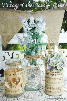 For Hire - Mason Jars with Vintage Labels and Cans with Vintage Music sheet wraps for flowers, candles and table numbers - www.Marrighi.com.au