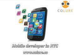 Mobile developer in NYC Mobile Developer, Mobile Application, Digital Marketing, Nyc