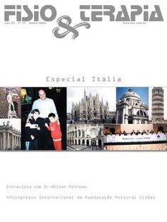 Edição 15 da Revista NovaFisio. Tudo sobre Fisioterapia. Esta traz uma entrevista na Itália com o Dr. Nilton Petrone.