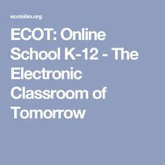 348 best school curriculum ideas images on pinterest homeschool ecot online school the electronic classroom of tomorrow fandeluxe Image collections