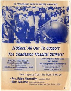 July 18, 1969: A 113-day strike by hospital workers in Charleston, South Carolina ends. In March, after two years of local organizing efforts, the workers established the first hospital union branch in the country, Local 1199B of the National Health Care Workers' Union, and went on strike over discriminatory practices, unequal pay, institutional harassment, and widespread racism.