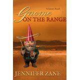 Gnome On The Range (Gnome Novel Series- Book 1) (Kindle Edition)By Jennifer Zane
