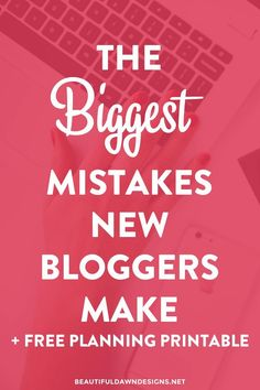 Let's talk about blogging mistakes. The biggest mistakes new bloggers make and how to fix them. Includes a free planning printable!