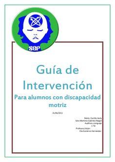 Guía de  IntervenciónPara alumnos con discapacidad           motriz            21/06/2011                                 ...