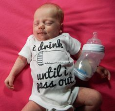 "Show off your milk drunk baby in this witty design. Our ""I Drink Until I Pass Out"" clothing line is available on baby bodysuits, baby shirts, and toddler shirts."