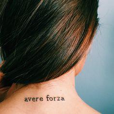 """Have strength"" in Italian"