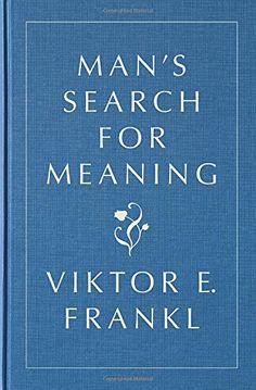 Man's Search for Meaning, Gift Edition by Viktor E. Frankl https://www.amazon.com/dp/0807060100/ref=cm_sw_r_pi_dp_x_Z9YpybTA4BJTA