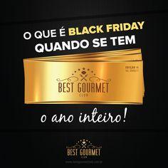 Com o Best Gourmet você não precisa de BLACK FRIDAY para ter descontos! O seu passaporte de vantagens te oferece até 100% de descontos o ANO INTEIRO!😍😍    Ainda não adquiriu o seu?    Não perca tempo, saiba mais e adquira já o seu pelo nosso site.  www.bestgourmetclub.com.br    #BlackFriday #BestGourmetClub