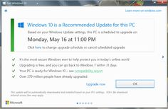Windows 10 upgrade: How-to information on scheduling and notifications