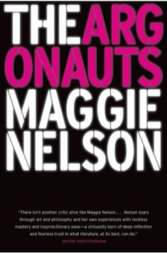 The Argonauts, by Maggie Nelson This experimental and heady memoir is accessible enough to qualify as a summer read, but pithy enough to satisfy any time of year. The book chronicles the parallel narratives of the author's first pregnancy and her partne Great Books To Read, New Books, Good Books, Books 2016, Amazing Books, Emma Watson, Reading Lists, Book Lists, Best Feminist Books