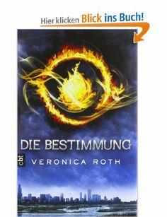 Die Bestimmung: Band 1: Amazon.de: Veronica Roth, Petra Koob-Pawis: Bücher