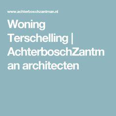 Woning Terschelling | AchterboschZantman architecten