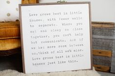 Love grows best in l