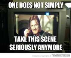 After watching all the Behind the Scenes, commentaries, bloopers, etc, learning the inside jokes, and seeing the Internet memes, one does not simply take the entire movie seriously anymore! lol