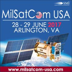 MilSatCom USA, 28-29 June 2017, Sheraton Pentagon City, Arlington, VA, USA