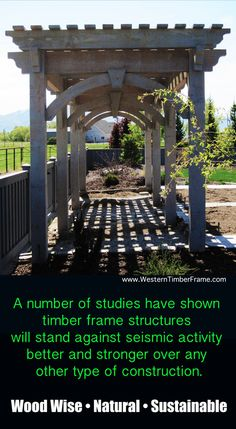 Pergola, arbors, pavilions and gazebos at www.westerntimberframe.com Wood facts from WesternTimberFrame.com.