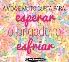 We <3  brigadeiro quente!