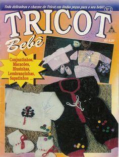Revista Online Receita Tricô Fácil Toda a delicadeza e charme do tricot em lindas peças para o seu bebê! Revista TRICOT Bebê N...