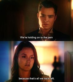 chuck and blair- yesss this made me cry when it happened butttt then they played Eminem in the background and it was okay again :)