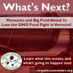 Organic Bytes Newsletter #421 4/17/2014: Monsanto Loses GMO Labeling Battle in Vermont