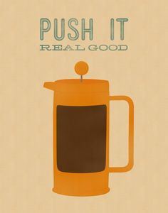 Ahhh, push it. push it real good. French press coffee = the BEST coffee Coffee Talk, I Love Coffee, Coffee Break, My Coffee, Coffee Shop, Coffee Cups, Coffee Lovers, Morning Coffee, Coffee Life