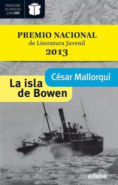 La isla de Bowen, de Cesar Mallorquí. Ed. Edebé