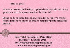 #FestivalulNationaldeParenting #MirelaHorumba #NancyBuck     Stiu ca poti!  Aceasta propozitie ii ofera copilului tau energia necesara pentru a face fata provocarilor de orice fel.  Stiind ca tu ai incredere in el, stima lui de sine va creste foarte mult si va putea sa treaca mai usor peste situatiile dificile. Wordpress, Parenting, Knives, Childcare, Natural Parenting