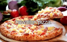 Hawaiian Pizza! Yes!