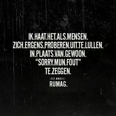 Eruit lullen Some Quotes, Words Quotes, Great Quotes, Quotes To Live By, Funny Quotes, Inspirational Quotes, Sayings, Confirmation Quotes, Dutch Quotes