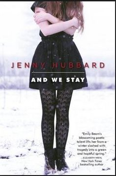 And We Stay by Jenny Hubbard | Community Post: 15 YA Books That You Haven't Read (But Totally Should)