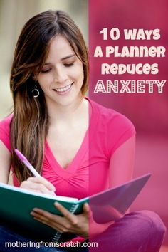Are you busy and stressed out? Do you feel like you're always forgetting something important? This post outlines 10 ways to use your planner to get organized and reduce your anxiety! www.motheringfromscratch.com