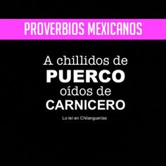 fondo proverbios Mexican Phrases, Words Quotes, Sayings, Funny Quotes, Funny Memes, Cheer Up, Spanish Quotes, Affirmations, Funny Pictures