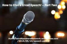 "Authors & Speakers! ~ New article, ""How to Give a Great Speech ~ Part Two"" on my ‪#‎AuthorsandSpeakers‬ Blog (designed not to sell, but to teach!). Something new about speaking and writing is posted every 8th day! More than 215 FREE Articles! Tell your friends by clicking ""SHARE."" ~  https://authorsandspeakersnetwork.wordpress.com/2015/05/14/speech-part-2  Another Author & Speaker HotSpot:  http://www.AuthorsandSpeakersNetwork.com"