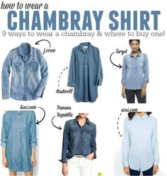 How to wear a chambray shirt & where to get the best ones! It's the perfect wardrobe piece, you'll love it!