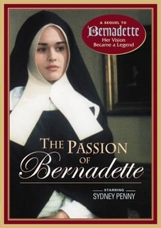 The Passion of Bernadette DVD ~ Sydney Penny,