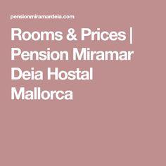 Rooms & Prices | Pension Miramar Deia Hostal Mallorca Deia Mallorca, Tricks, Rooms, Places, Vacation, Viajes, Bedrooms
