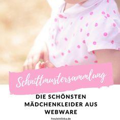 Die schönsten Mädchenkleider aus Webware - Freulein Linka Baby Kind, Baby Sewing, Lily, Face, Handmade, Clothes, Enorm, Sewing Ideas, Inspiration